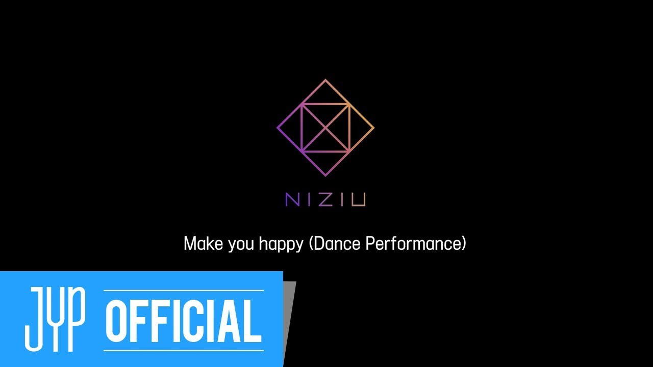 NiziU「Make you happy」Dance Performance Video