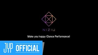 NiziU「Make you happy」Dance Performance Video