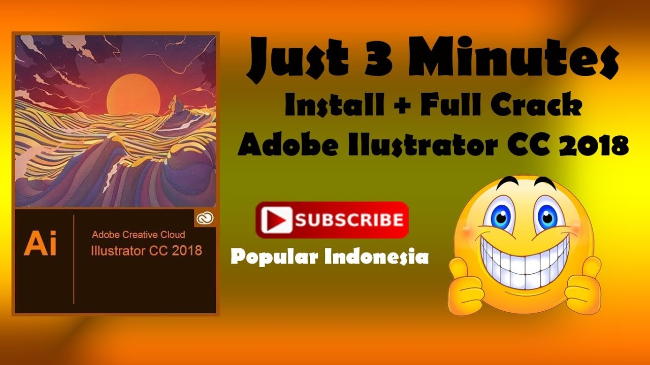 cara singkat (5 menit) install Adobe Illustrator CC 2018-2019 terbaru