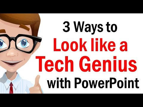 Three 3 ways to look like tech genious with Power Point