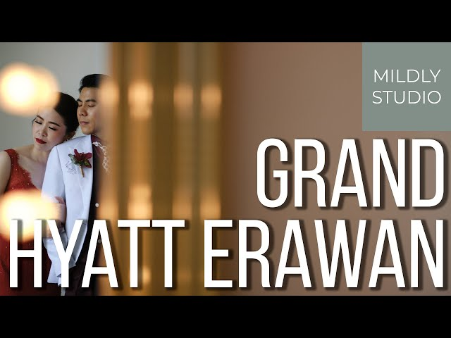 Wedding Cinematography @ Grand Hyatt Erawan แกรนด์ ไฮแอท เอราวัณ by mildly studio วีดีโองานแต่ง