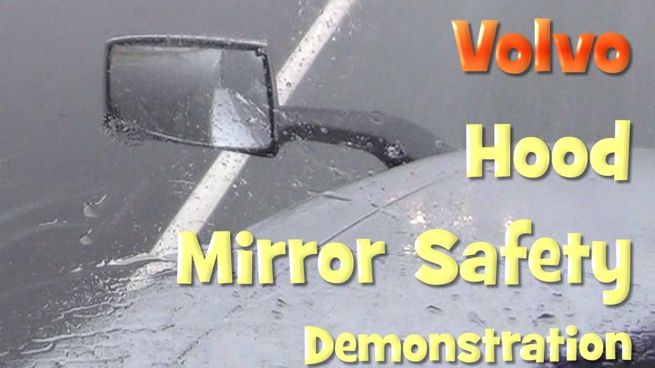 Volvo Hood Mirror Safety Demonstration