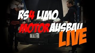 RS4 Limo Motorausbau Live auf Facebook Ende 2017 ( Philipp Kaess Hannover Hardcore )