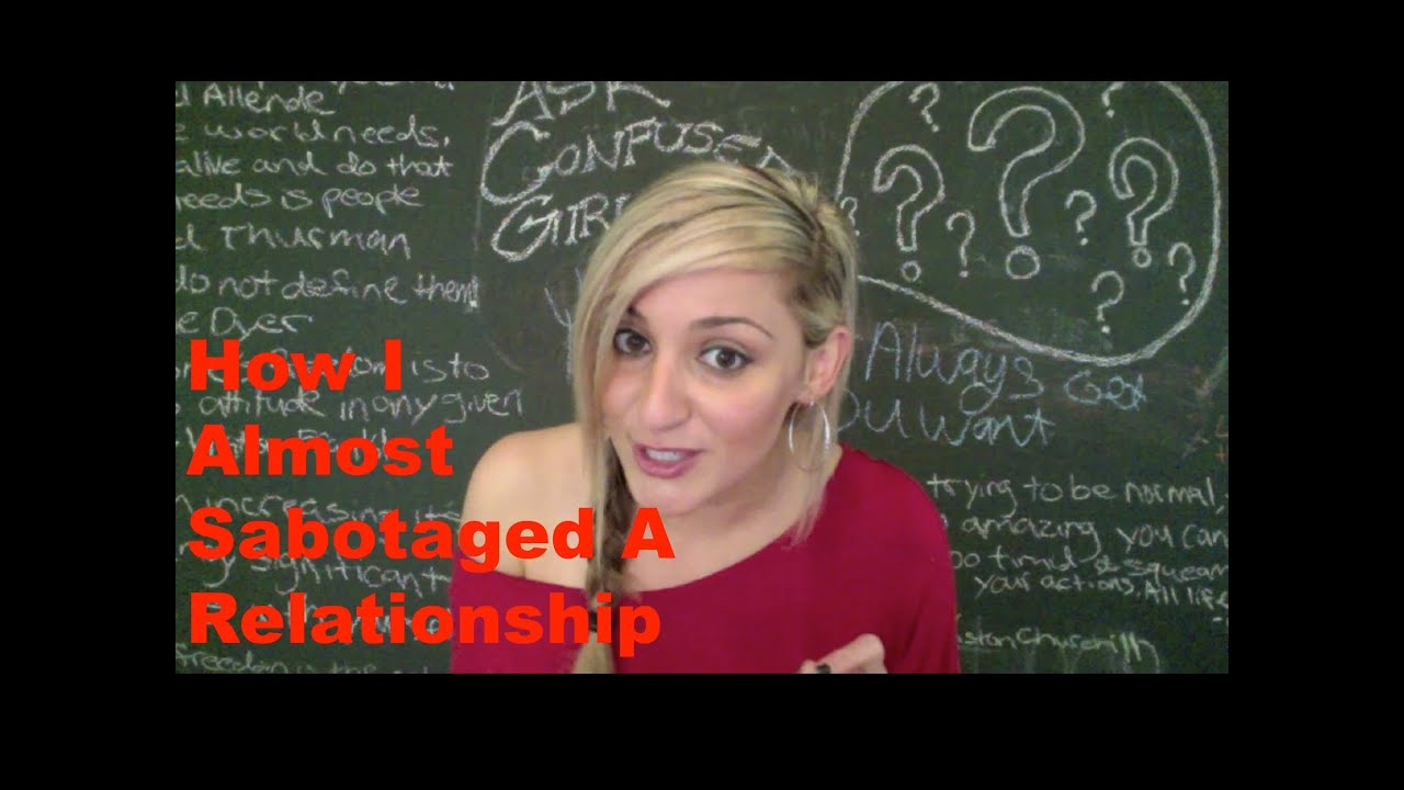 what to do when someone is sabotaging relationship