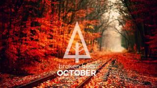"""Broken Bells   """"October"""""""
