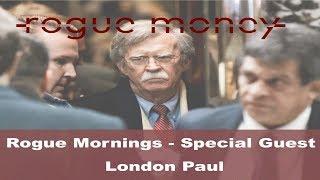 Rogue Mornings - Special Guest - London Paul (5/23/2018)