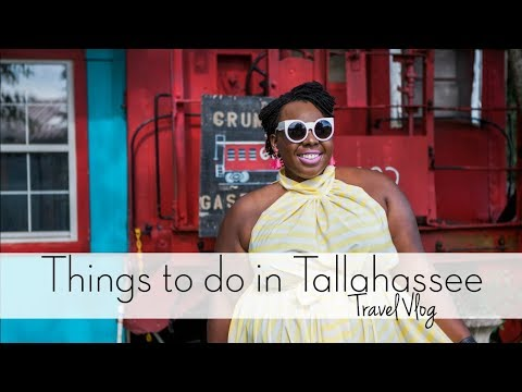 Travel Vlog: Awesome Things to do in Tallahassee, Florida