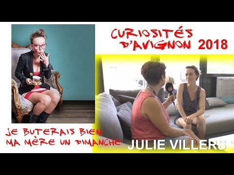 Curiosités d'Avignon - Julie Villers - Je buterais bien ma mère un dimanche