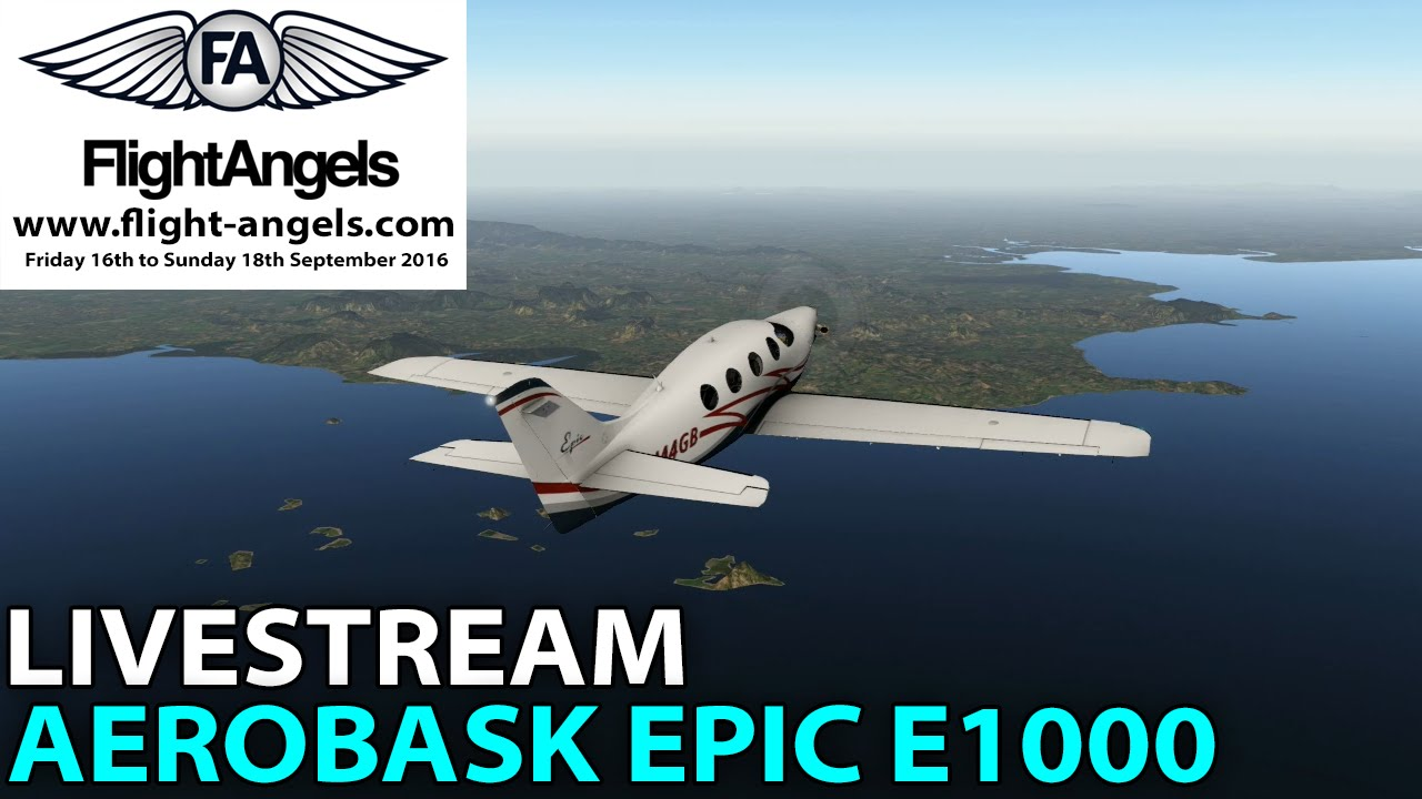[Livestream] Flight Angels 2016 ✈️ Aerobask Epic E1000 ✈️ VTSP - WMKP