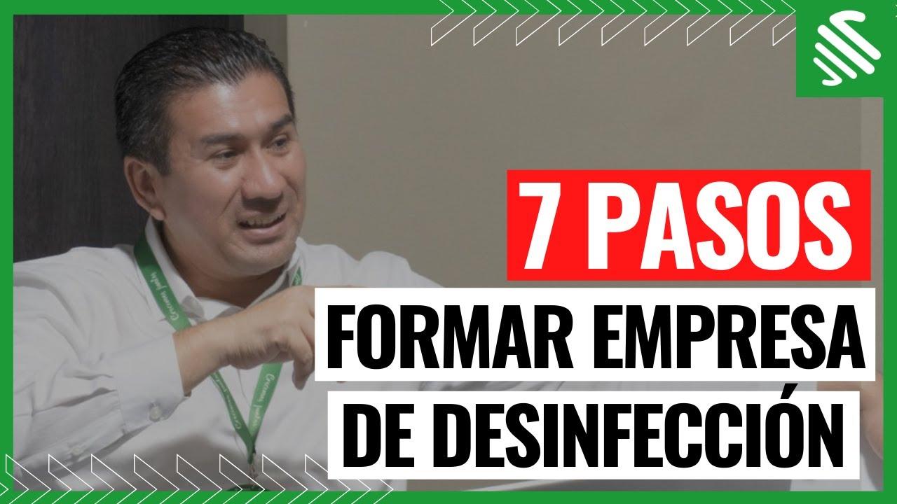 7 PASOS PARA FORMAR UNA EMPRESA DE DESINFECCIÓN / 2020