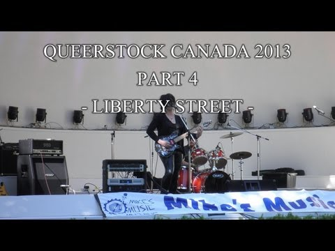 Queerstock 2013 Pt 4 - Liberty Street