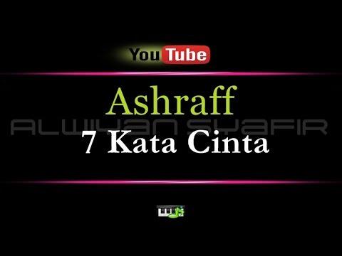 Karaoke Ashraff - 7 Kata Cinta