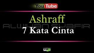 Gambar cover Karaoke Ashraff - 7 Kata Cinta