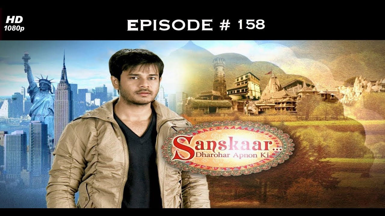 Sanskaar - Season 1 - 21st August 2013 - संस्कार