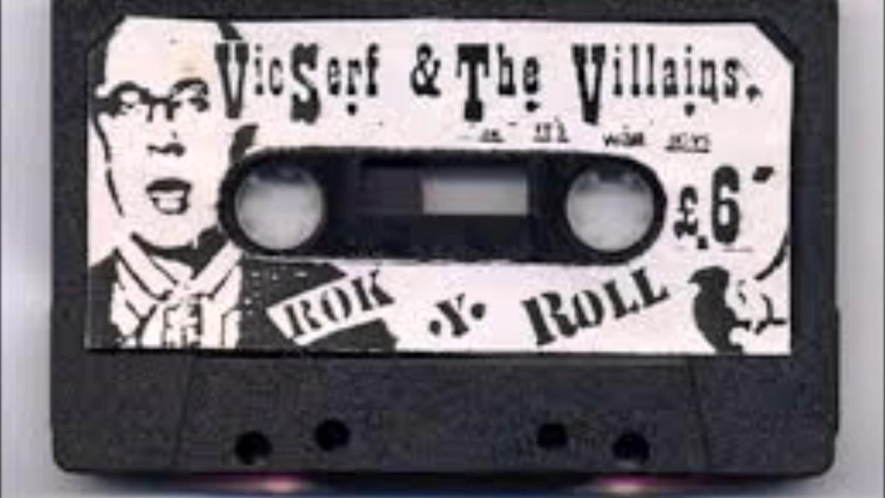 Vic Serf The Villains Rok Y Roll