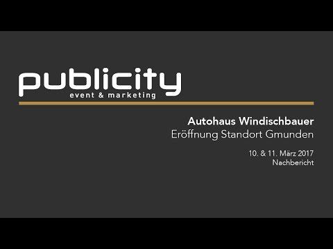 Autohaus Windischbauer Eröffnung Standort Gmunden