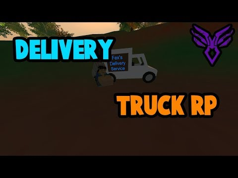 DELIVERY TRUCK RP | Unturned Roleplay - Making money the easy way.