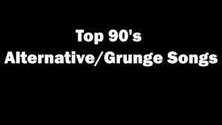 �������� ���� Top 90's Alternative Grunge and Rock Songs ������