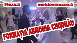 Muzica moldoveneasca cu Formatia Armonia Chisinau   Muzica de petrecere la nunta - Moldova