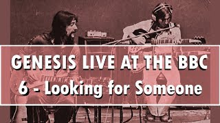 Genesis Live at BBC #6 - Looking for Someone [cleaned & edited]