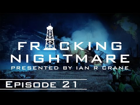 Fracking Nightmare - Episode 21