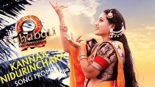 kanna Nidurinchara Song Promo Baahubali 2 Telugu   Roopa