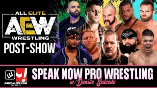 AEW DYNAMITE: BLOOD & GUTS! | Speak Now Pro Wrestling w/ Denise Salcedo