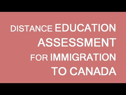 Distance Education and Credentials Assessment for immigration to Canada. LP Group