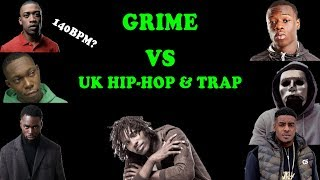 Grime & UK Hip Hop/ Trap are NOT THE SAME THING