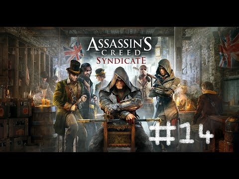 Assassin's Creed Syndicite Let's Play Part 14 Templar Schemes