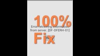 [100%] How to Fix Google Play Store Bug-Error DF-DFERH-01 & DF-BPA-09