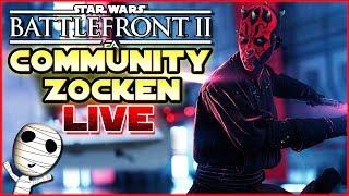 Community zocken auf der XBox! 🔴 Star Wars: Battlefront 2 // XBox Livestream