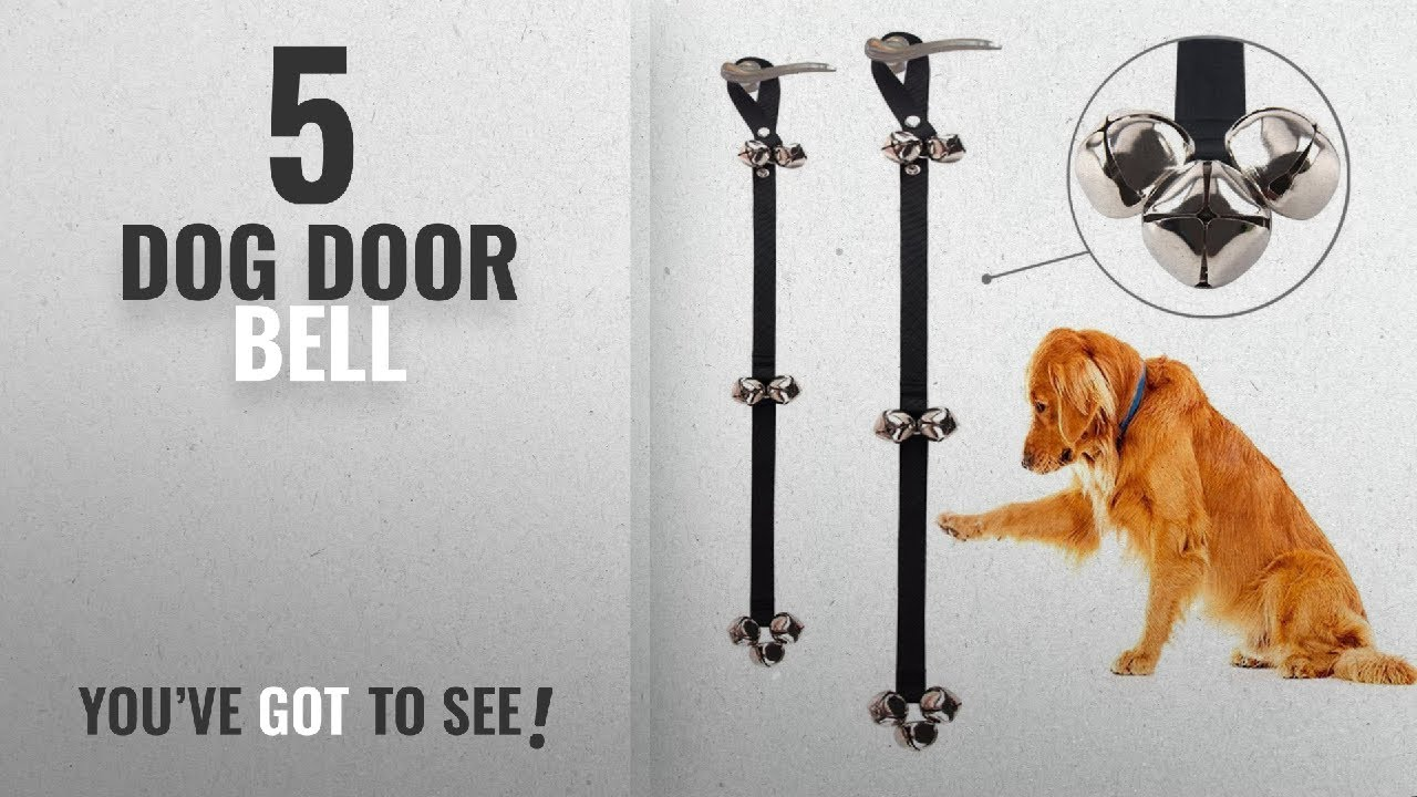 Top 5 Dog Door Bell 2018 Best Sellers Dog Doorbells Premium