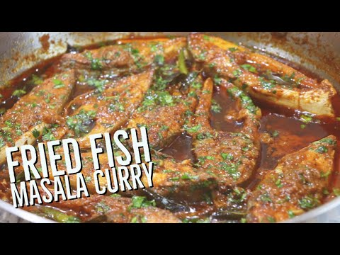 MUST TRY RECIPE|MASALA FRIED FISH CURRY | MASALA FISH CURRY RECIPE | HOW TO MAKE FISH CURRY|