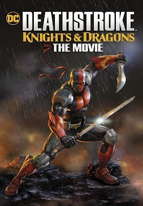 Deathstroke Knights Dragons The Movie Official Trailer 2020 Youtube