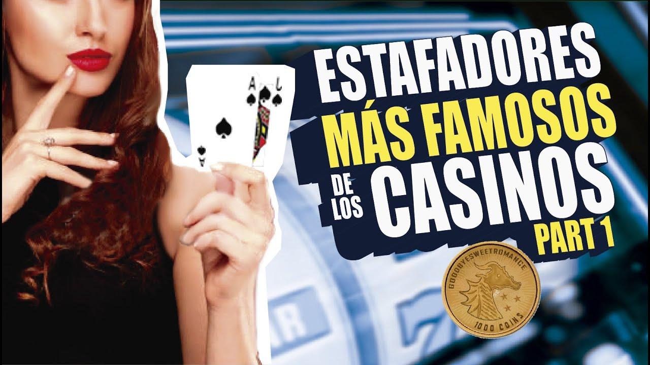 ESTAFADORES MÁS FAMOSOS DE LOS CASINOS PARTE 1