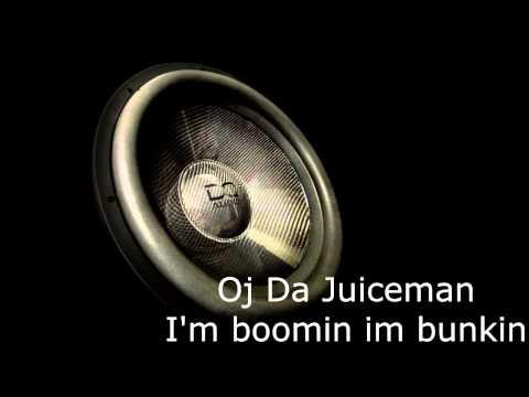 Oj Da Juiceman, I'm boomin i'm Bunkin, slowed and bass boosted