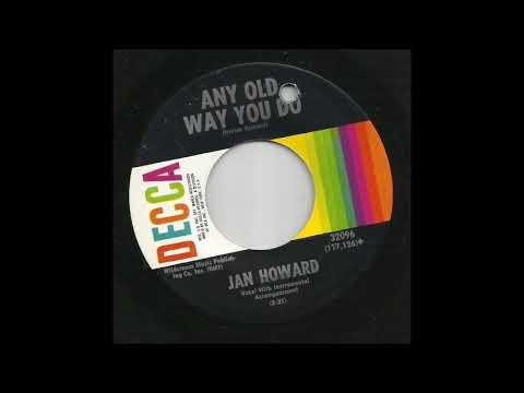 Jan Howard - Any Old Way You Do