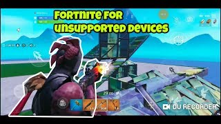 Fortnite for Unsupported Devices Galaxy A50, Redmi Note 7