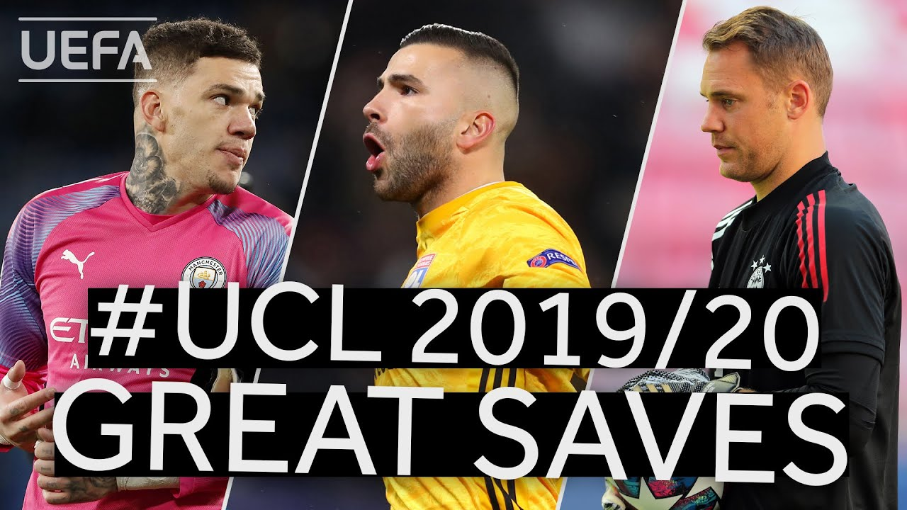 EDERSON, NEUER, LOPES: #UCL 2019/20 Best Saves