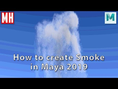 Maya 2019 Tutorial : How To Create Various Types Of Smoke