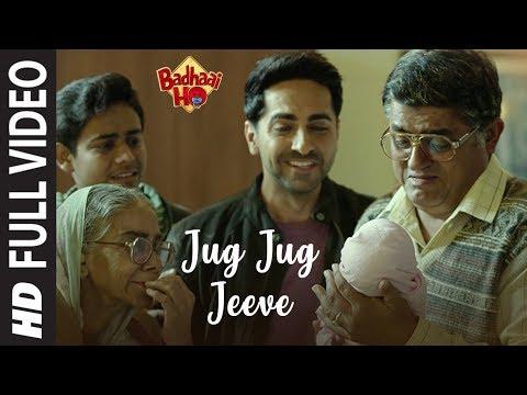Badhaai Ho: Jug Jug Jeeve Full  Video | Ayushmann Khurrana, Sanya Malhotra | Shubha Mudgal