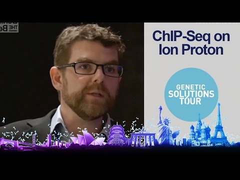 ChIP-Sequencing on the Ion Proton System: Brian O'Connor
