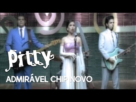 Pitty - Admirável Chip Novo