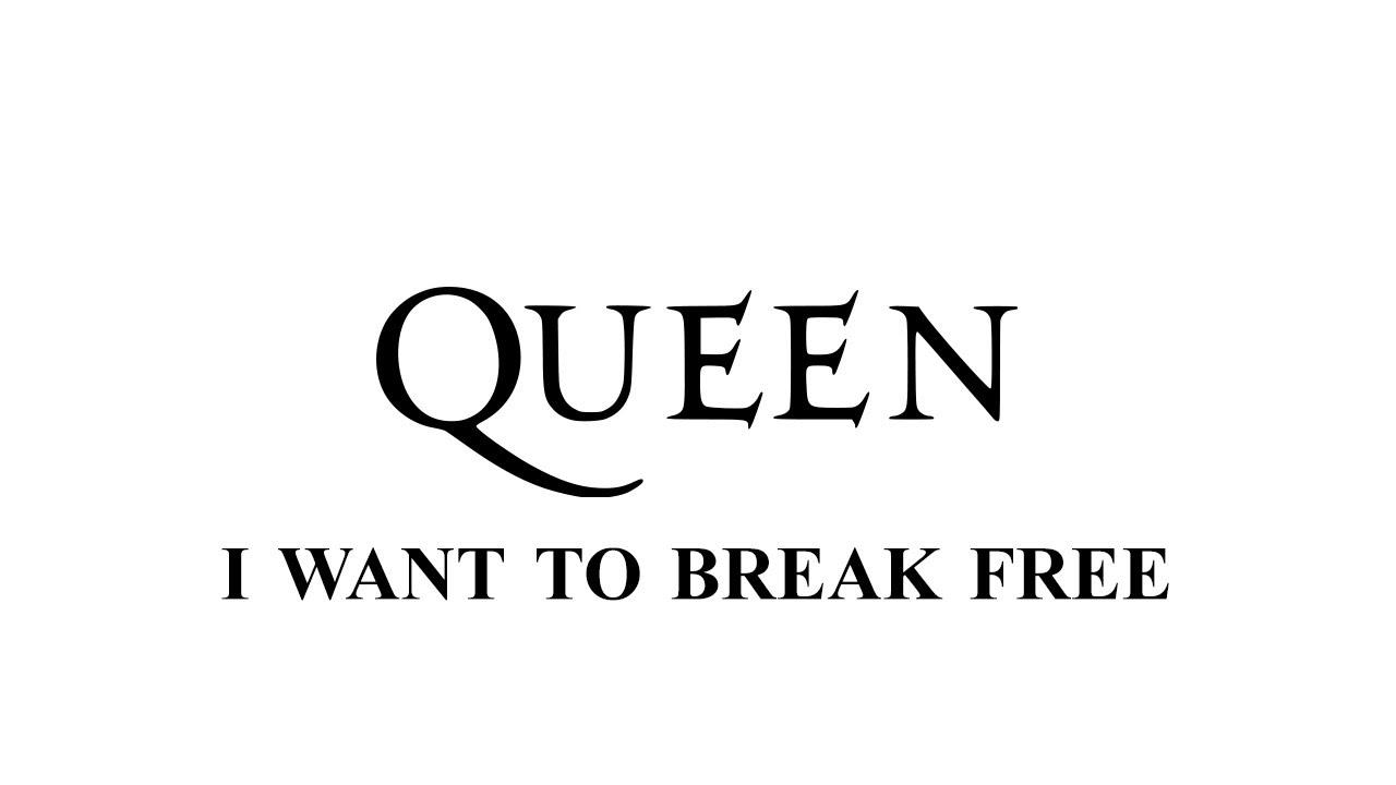 queen lyrics i want to break free