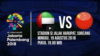 Jadwal Laga Timnas Uni Emirat Arab (UAE) Kontra China di Asian Games 2018