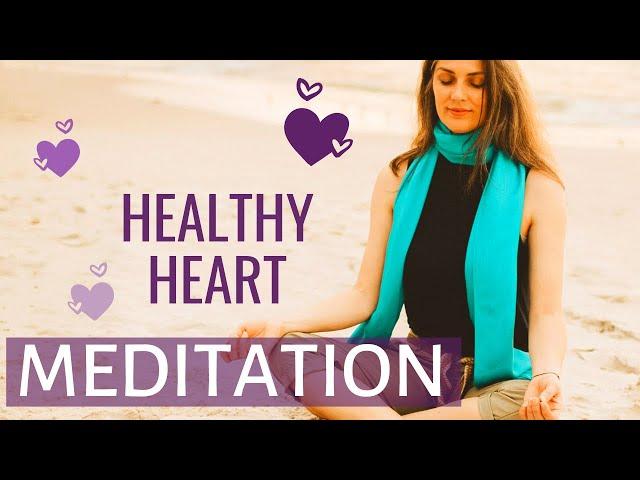 Meditation for Healthy Heart | How to Improve Heart Health Naturally