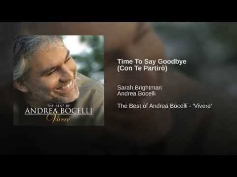 Time To Say Goodbye (Con Te Partirò)