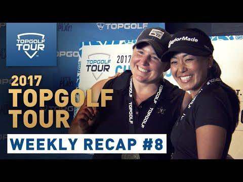 Week 8 Recap | 2017 Topgolf Tour | Topgolf