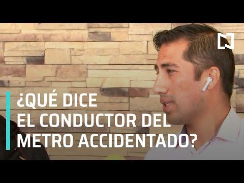 Conductor del metro línea 12 narra desplome - Noticias MX